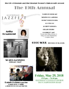 19th Annual Glendale Jazzfest, Friday, May 25, 2018, 5:15 PM TO 10:30 PM, at the Glendale Lutheran Church, 1365 N. Sappington Road, Glendale MO 63122, The 2018 Line-Up, Anita Rosamond, Shawn Maxwell, Randy Holmes and the Hard Bop 7 with a tribute to Horace Silver, Coco Soul, the Soul of St. Louis and Taste of Glendale, Westwood Catering, Russo's Trucktoria, Go Gyro Go, 50/50 Kitchen, Gelato Di Riso, and Cookies by Amy